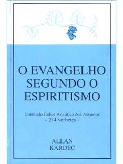 Livro O Evangelho Segundo o Espiritismo, de Allan Kardec