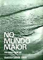 NO MUNDO MAIOR...