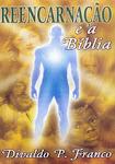 REENCARNAÇÃO e a BÍBLIA