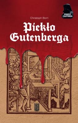 Christoph Born. Piekło Gutenberga.