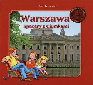 Paweł Beręsewicz. Warszawa. Spacery z Ciumkami.