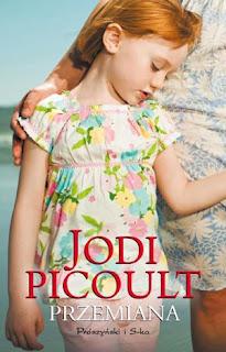 Jodi Picolut. Przemiana.
