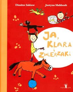 Dimiter Inkiow. Ja, Klara i zwierzaki.