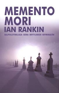 Ian Rankin. Memento mori.