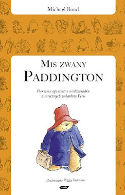 Michael Bond. Miś zwany Paddington.