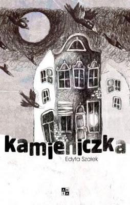 Edyta Szałek. Kamieniczka.