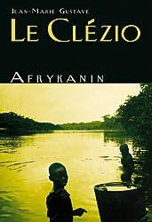 Jean-Marie Gustave Le Clézio. Afrykanin.