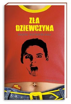 Beata Ostrowicka. Zła dziewczyna.