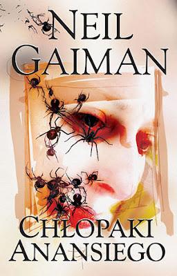 Neil Gaiman. Chłopaki Anansiego.