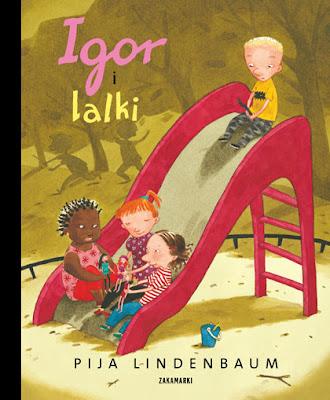 Pija Lindenbaum. Igor i lalki.