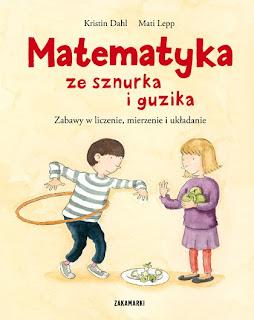 Kristin Dahl, Mati Lepp. Matematyka ze sznurka i guzika.