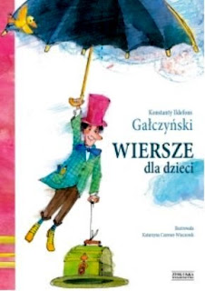 Konstanty Ildefons Gałczyński. Wiersze dla dzieci.