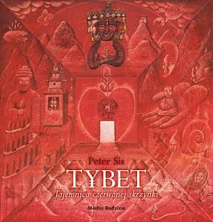 Peter Sis. Tybet. Tajemnica czerwonej skrzynki.