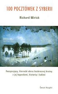 Richard Wirick. 100 pocztówek z Syberii.