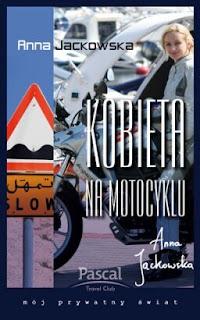 Anna Jackowska. Kobieta na motocyklu.