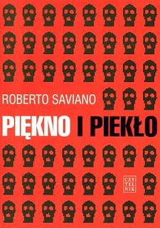 Roberto Saviano. Piękno i piekło.