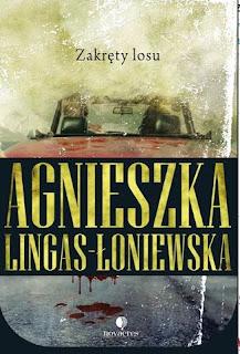 Agnieszka Lingas-Łoniewska. Zakręty losu.