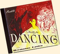 Hermanos Castro - Strictly For Dancing