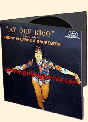 Benny Velarde - Ay Que Rico
