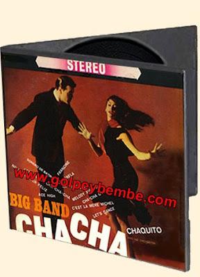 Chaquito - Big Band Chachacha