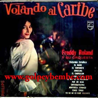 Freddy Roland - Volando al Caribe