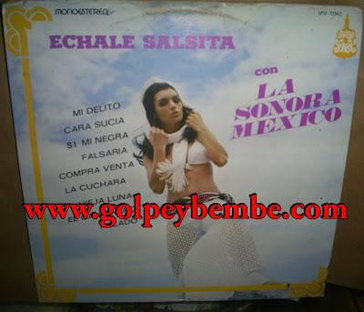 La Sonora de Mexico - Echale Salsita