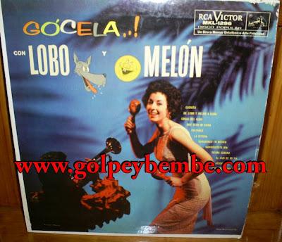 Lobo y Melon - Gocela