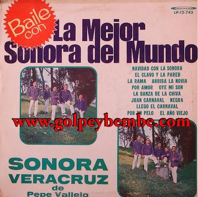 Sonora Veracruz de Pepe Vallejo - Baile con La Mejor Sonora del Mundo