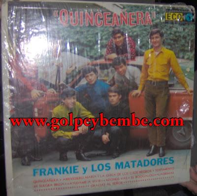 Frankie y los Matadores - Quinceañera