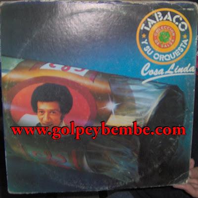 Tabaco y su Orquesta - Cosa Linda