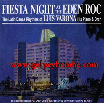 Luis Varona - Fiesta At The Eden Roc