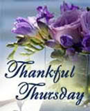 Thankful Thursday ~ hosted in May by Laurie @ Women Taking a Stand