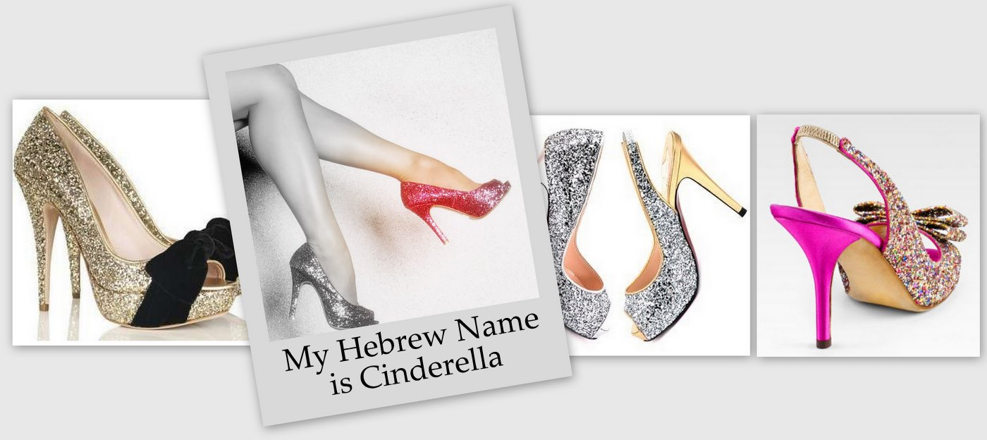 My Hebrew Name is Cinderella