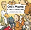 Stork Musters &amp; Critter Clusters