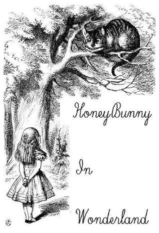 HoneyBunny in Wonderland