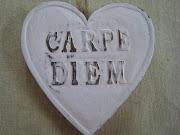 """""""Carpe diem!""""..."""