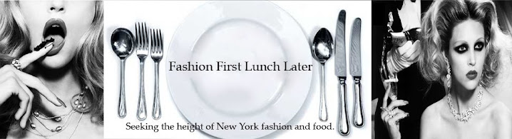 FashionFirstLunchLater