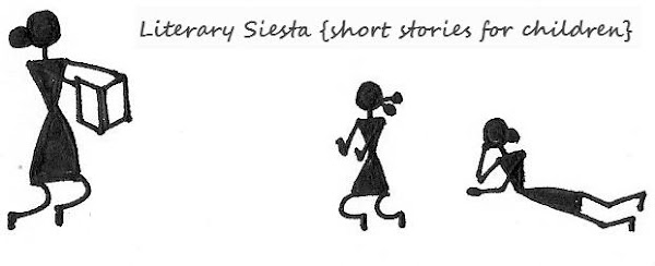 Literary Siesta {short stories for children}