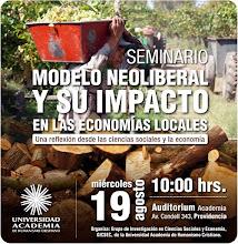 """Seminario """"Modelo Neoliberal y su impacto en economías locales"""" (19 Agosto 2010)"""