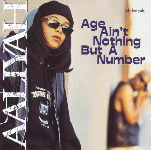 aaliyah   age ain t nothing but a number