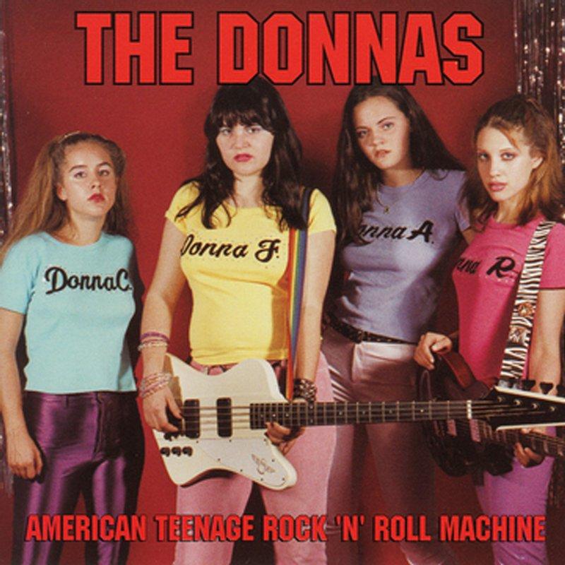 The Donnas - American Teenage Rock 'N' Roll Machine