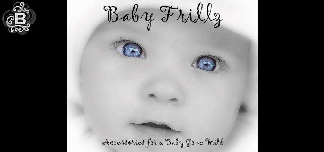 Baby Frillz
