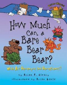 http://4.bp.blogspot.com/_SYandHDvpd4/Sry360AeloI/AAAAAAAABS4/pdunhTqXzvA/s400/How+Much+Can+a+Bare+Bear+Bear+What+Are+Homonyms+and+Homophones.jpeg