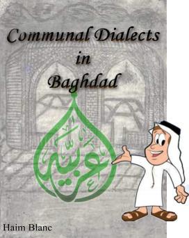 http://4.bp.blogspot.com/_SYandHDvpd4/TFXDrAiIAjI/AAAAAAAACmw/BhYzJJpqfDM/s1600/Communal+Dialects+in+Baghdad.jpg