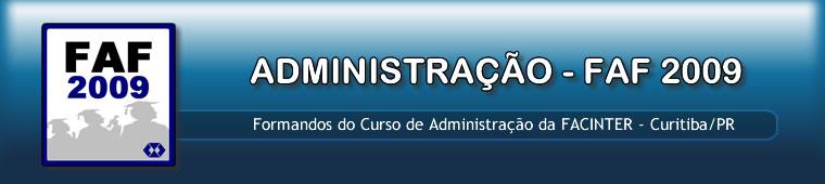 ADMINISTRAÇÃO - FAF 2009
