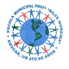 """E. M. """"Profª Nilce Moreira"""""""