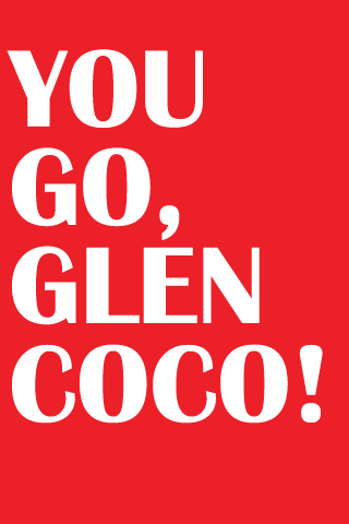 falling leaves: YEAH!!! YOU GO GLEN COCO! THE BEST MOVIE OF ALL TIME You Go Glen Coco Scene