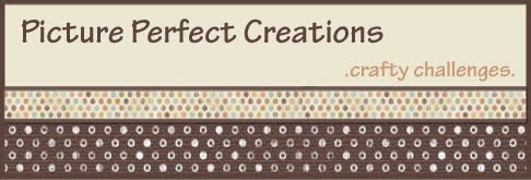 Picture Perfect Creations -- Crafty Challenges