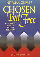 Reflections on Geisler's Chosen But Free