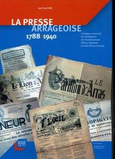 La Presse arrageoise. 1788-1940